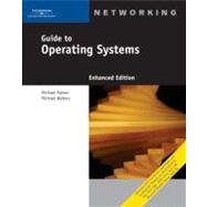 Guide to Operating Systems, Enhanced Edition by Palmer, Michael, 9781418837198