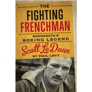 The Fighting Frenchman by Levy, Paul, 9780816697199