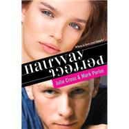 Halfway Perfect by Cross, Julie; Perini, Mark, 9781402297199
