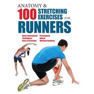 Anatomy & 100 Stretching Exercises for Runners by Albir, Guillermo Seijas, 9781438007199