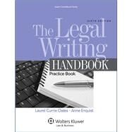 The Legal Writing Handbook Practice Book by Oates, Laurel Currie; Enquist, Anne, 9781454847199
