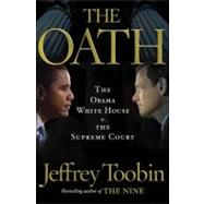 The Oath by TOOBIN, JEFFREY, 9780385527200