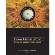 Visual Communication : Images with Messages