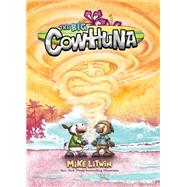 The Big Cowhuna by Litwin, Mike; Litwin, Mike, 9780807587201