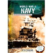 World War II Naval Forces : An Interactive History Adventure by Raum, Elizabeth, 9781620657201