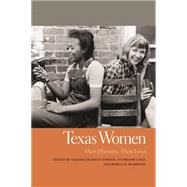 Texas Women by Turner, Elizabeth Hayes; Cole, Stephanie; Sharpless, Rebecca, 9780820347202