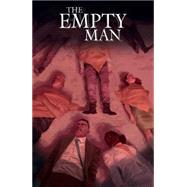 The Empty Man by Bunn, Cullen; Del Rey, Vanesa R.; Garland, Michael (CON), 9781608867202