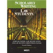 Scholarly Writing for Law Students by Fajans, Elizabeth; Falk, Mary R., 9780314207203