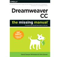 Dreamweaver Cc: The Missing Manual, Covers 2014 Release by McFarland, David Sawyer; Grover, Chris, 9781491947203