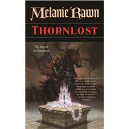 Thornlost by Rawn, Melanie, 9780765367204