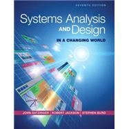 Systems Analysis and Design in a Changing World by Satzinger, John W.; Jackson, Robert B.; Burd, Stephen D., 9781305117204