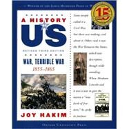 A History of US: War, Terrible War 1855-1865 A History of US Book Six by Hakim, Joy, 9780195327205