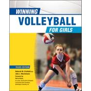 Winning Volleyball for Girls, Third Edition by Crisfield, Deborah W.; Monteleone, John; Nolan, Maria, 9780816077205
