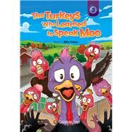 The Turkeys Who Learned to Speak Moo by Huban, Billie, 9780993897207
