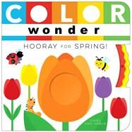 Color Wonder Hooray for Spring! by Urban, Chieu Anh; Urban, Chieu Anh, 9781481487207