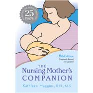 The Nursing Mother's Companion by Huggins, Kathleen, 9781558327207