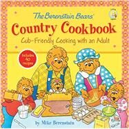 The Berenstain Bears' Country Cookbook by Berenstain, Mike, 9780310747208