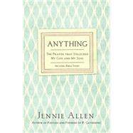 Anything by Allen, Jennie, 9780718037208