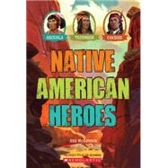 Native American Heroes: Osceola, Tecumseh & Cochise by Mcgovern, Ann; N/a, N/a, 9780545467209