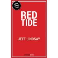 Red Tide: A Billy Knight Thriller by Lindsay, Jeffry P., 9781626817210