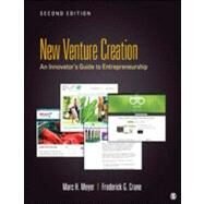 Entrepreneurship : An Innovator's Guide to Startups and Corporate Ventures by Marc H. Meyer, 9781452257211