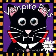 Funny Faces: Vampire Pets by Priddy, Roger, 9780312517212