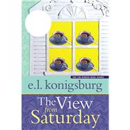 The View from Saturday by Konigsburg, E.L., 9780689817212