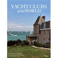 Yacht Clubs of the World by Cianci, Bruno; Reggio, Nicolo; Cayard, Paul, 9780847837212