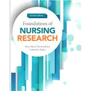 Foundations of Nursing Research by Nieswiadomy, Rose Marie; Bailey, Catherine, 9780134167213