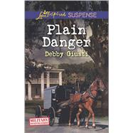 Plain Danger by Giusti, Debby, 9780373447213