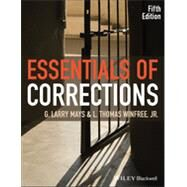 Essentials of Corrections by Mays, G. Larry; Winfree, L. Thomas, 9781118537213