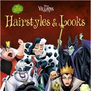 Disney Villains Hairstyles & Looks by Omarsdottir, Harpa, 9781940787213