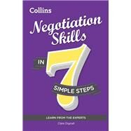 Negotiation Skills in 7 Simple Steps by Dignall, Clare, 9780007507214