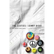 The Sixties by Diski, Jenny, 9780312427214