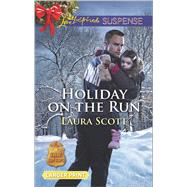 Holiday on the Run by Scott, Laura, 9780373677214