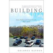 Building Suburbia by HAYDEN, DOLORES, 9780375727214