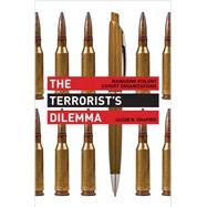 The Terrorist's Dilemma by Shapiro, Jacob N., 9780691157214