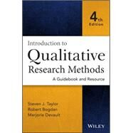 Introduction to Qualitative Research Methods by Taylor, Steven J.; Bogdan, Robert; Devault, Marjorie L., 9781118767214