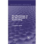 The Psychology of the Movements of Handwriting by CrTpieux-Jamin,J., 9781138947214