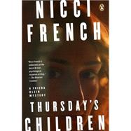 Thursday's Children A Frieda Klein Mystery by French, Nicci, 9780143127215