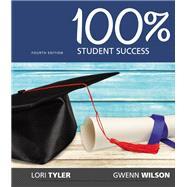 100% Student Success by Wilson, Gwenn; Tyler, Lori, 9781337097215