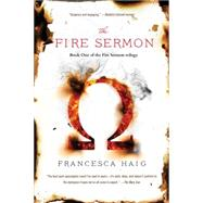 The Fire Sermon by Haig, Francesca, 9781476767215