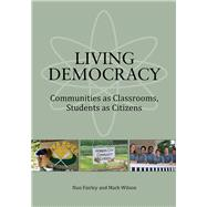 Living Democracy by Fairley, Nan; Labreck, Mindy; Wilson, Mark, 9781945577215
