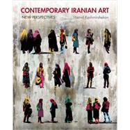 Contemporary Iranian Art by Keshmirshekan, Hamid, 9780863567216