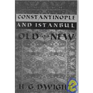 Constantinople by Dwight, 9780710307217