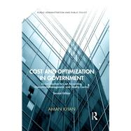 Cost and Optimization in Government: An Introduction to Cost Accounting, Operations Management, and Quality Control, Second Edition by Khan; Aman, 9781420067217