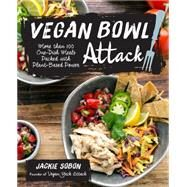 Vegan Bowl Attack! by Sobon, Jackie, 9781592337217