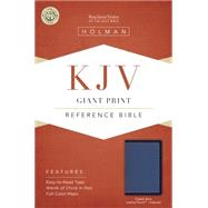 KJV Giant Print Reference Bible, Cobalt Blue LeatherTouch, Indexed by Holman Bible Staff, 9781433617218