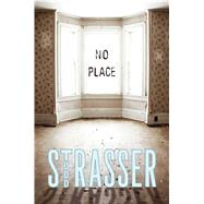 No Place by Strasser, Todd, 9781442457218