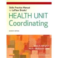 LaFleur Brooks' Health Unit Coordinating Skills Practice Manual (Book with Access Code) by Gillingham, Elaine A., 9781455707218